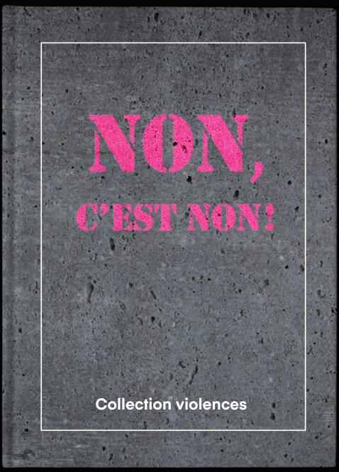 Collection Violences – Non, C'est non!