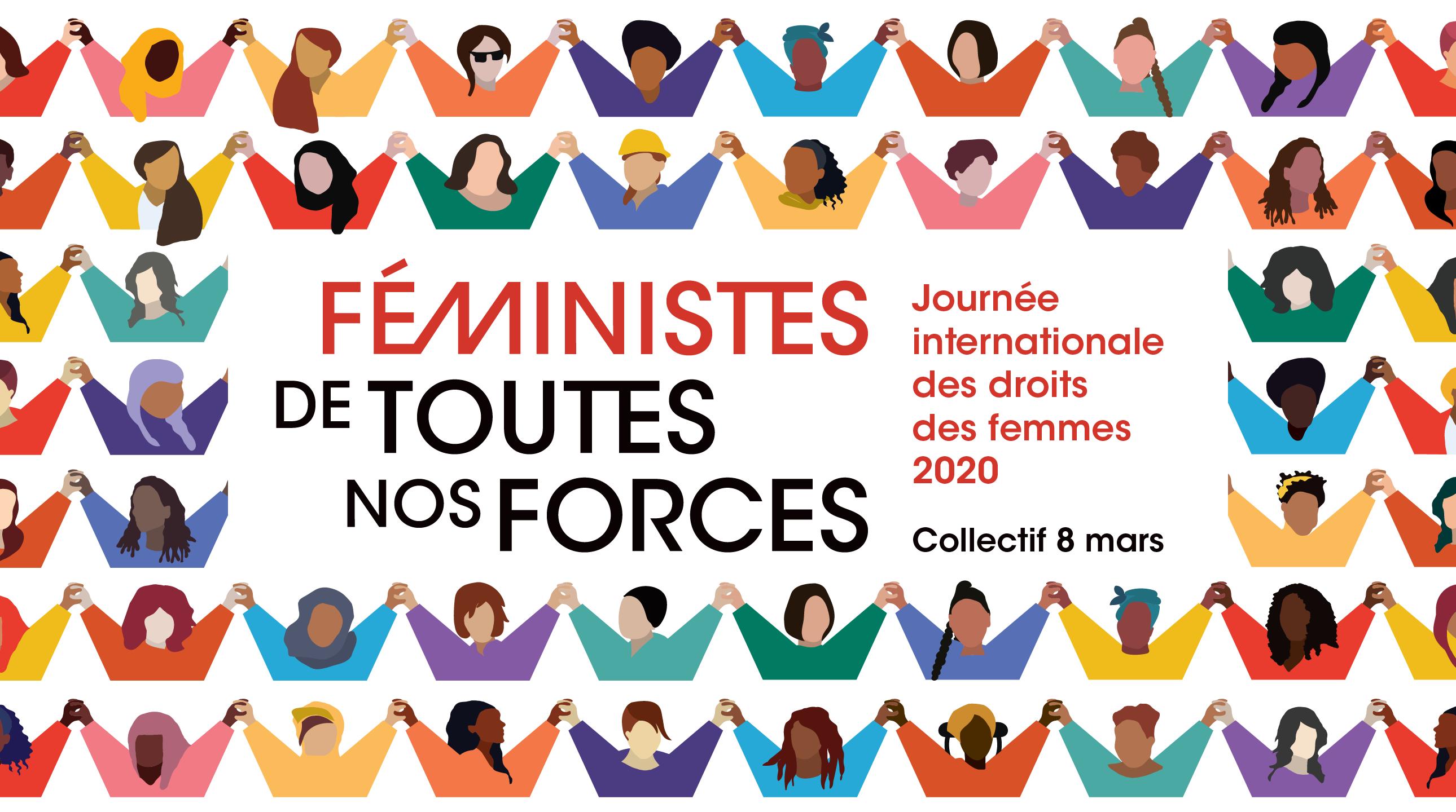 Féministes de toutes nos forces  – Journée internationale des droits des femmes 2020 – Collectif 8 mars