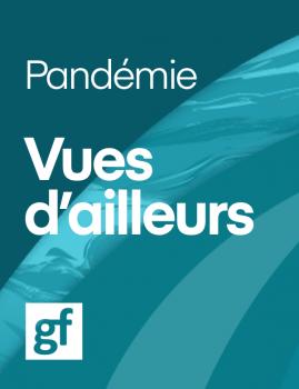 Pandémie Vue d'ailleurs.