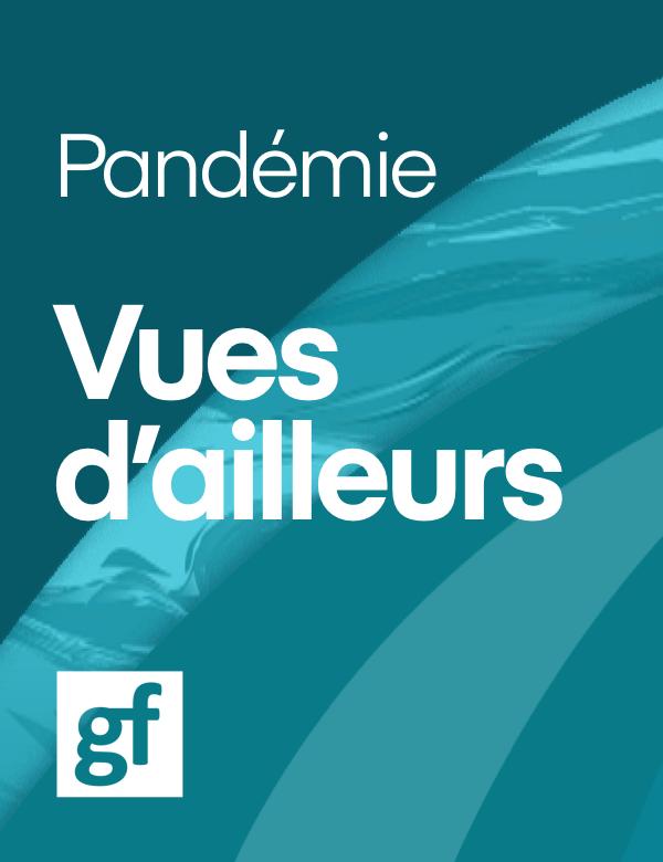 Pandémie Vue d'ailleurs. Logo gf.