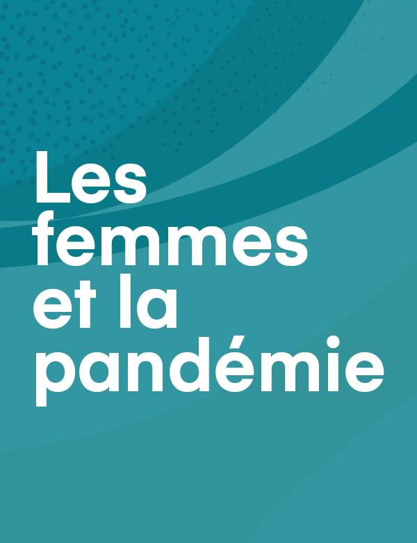 Les femmes et la pandémie.