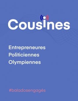 Cousines – Entrepreneures Politiciennes Olympiennes