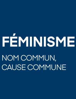 Féminisme nom commun cause commune