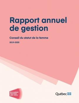 Rapport annuel de gestion . Conseil du statut de la femme (2019-2020),.