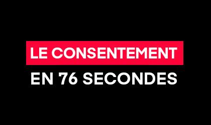 Le consentement en 76 secondes