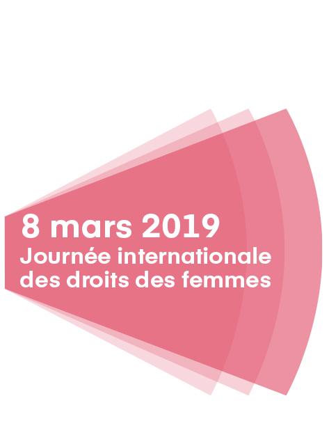 8 mars 2019. Journée internationale des droits des femmes