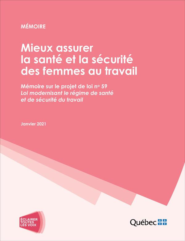 Mémoire – Mieux assurer la santé et la sécurité des femmes au travail – Mémoire sur le projet de loi no 59 Loi modernisant le régime de santé et de sécurité du travail