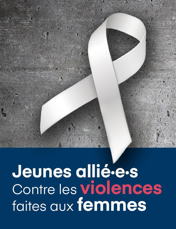 Jeunes allié·e·s. Contre les violences faites aux femmes.