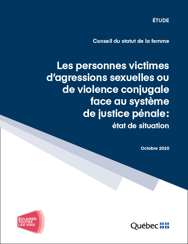 Étude – Conseil du statut de la femme – Les personnes victimes d'agressions sexuelles ou de violence conjugale face au système de justice pénale : état de situation