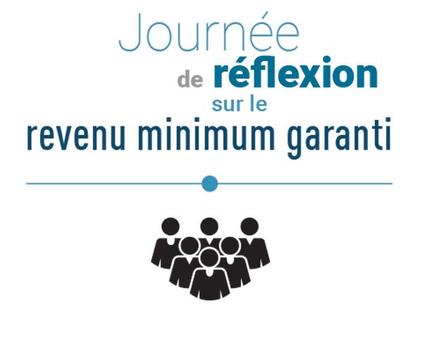 Journée de réflexion sur le revenu minimum garanti.