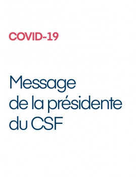 COVID-19 – Message de la Présidente du CSF
