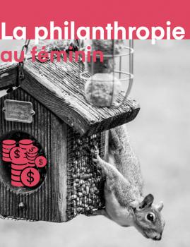 La philanthropie au féminin.